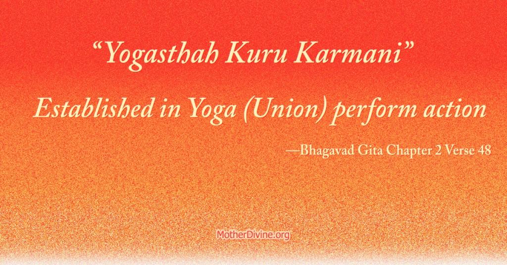 Yogasthah Kuru Karmani